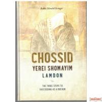 Chassid, Yerei Shomayim, Lamdon, The 3 Steps To Succeeding As A Bochur