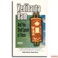 VEDIBARTA BAM And You Shall Speak of Them - Vayikra