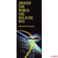Around the World the Halachic Way