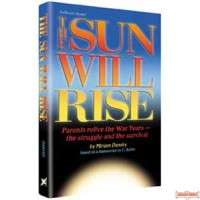 The Sun Will Rise - Hardcover