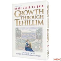Growth Through Tehillim - Hardcover