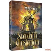 Scandal in Amsterdam