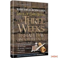 Laws of Daily Living - The Three Weeks, Tisha B'Av & Other Fasts - Softcover