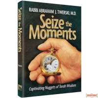 Seize the Moments
