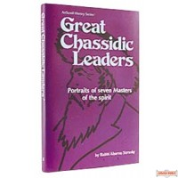 Great Chassidic Leaders - Hardcover