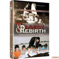 Tragedy & Rebirth