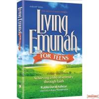 Living Emunah for Teens, Achieving A Life of Serenity Through Faith