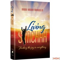 Living Simchah, Finding the joy in everything