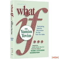 What If…on Yamim Tovim #1
