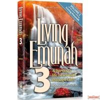 Living Emunah #3, Achieving A Life of Serenity Through Faith