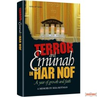 Terror and Emunah in Har Nof, A year of growth and faith
