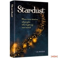 Stardust, More true stories of people who light up our world