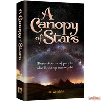 A Canopy of Stars, More true stories of people who light up our world