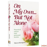 On My Own....But Not Alone