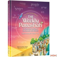 The Weekly Parashah, Sefer Shemos, An illustrated Chumash with Midrash