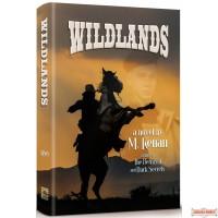 Wildlands, A Novel