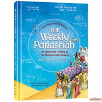 The Weekly Parashah, Sefer Bamidbar, An illustrated Chumas with Midrash