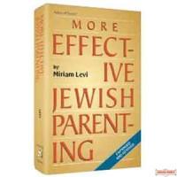 More Effective Jewish Parenting - Hardcover
