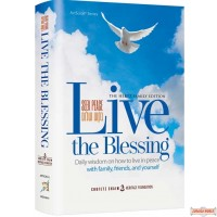 Live The Blessing, Daily wisdom on how to live in peace with family friends & yourself