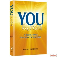 You Revealed, A Torah Path to a Life of Success