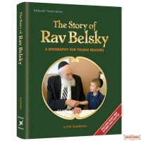 The Story of Rav Belsky, A biography for young readers
