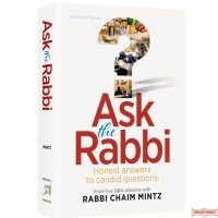 Ask the Rabbi, Honest answers to candid questions