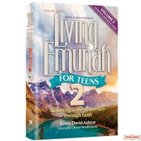 Living Emunah for Teens #2, Achieving A Life of Serenity Through Faith