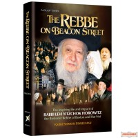 The Rebbe on Beacon Street, The Life & impact of the Bostoner Rebbe