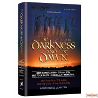 The Darkness and the Dawn, The Anguish of the Galus & the Glory of Jewish Eternity