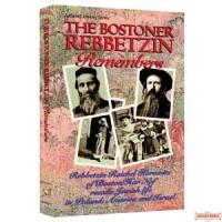 The Bostoner Rebbetzin Remembers - Softcover
