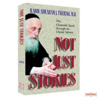Not Just Stories - chassidic spirit through its classic stories
