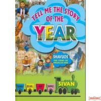 Tell me the Story of the Year - Shavuos & Megillas Rus