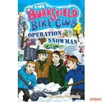 The Burksfield Bike Club: Book 4 - Operation Snowman