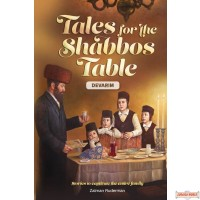 Tales for the Shabbos Table, #5 - Devarim