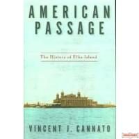 American Passage - The History of Ellis Island