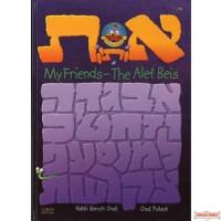 My Friends - The Alef Beis