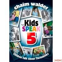 Kids Speak #5