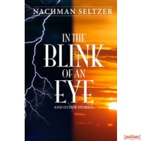 In the Blink of an Eye and other stories