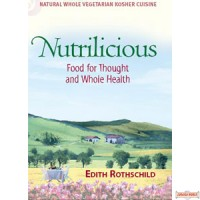NUTRILICIOUS (COOKBOOK) Food for Thought and Whole Health S/C