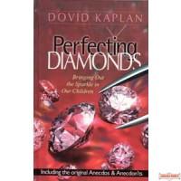 Perfecting Diamonds