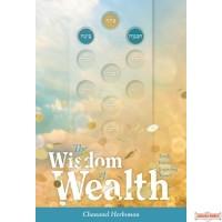 The Wisdom of Wealth, Torah Values Regarding Money