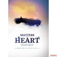 Matters of the Heart, Heartfelt Thoughts and Reflections on Life's Moments and Opportunities