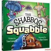 The Shabbos Squabble