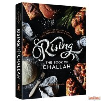 Rising! The Book of Challah, Recipes for Challah and Life