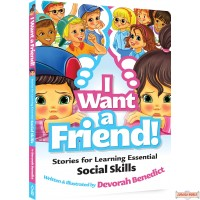 I Want a Friend #1, Stories for Learning Essential Social Skills