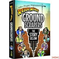 Rebbe Mendel #10: GroundScrapers, The Story Below