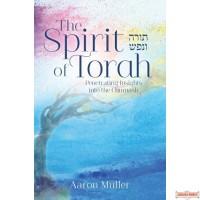 The Spirit of Torah, Penetrating Insights into the Chumash
