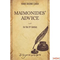 Maimonides' Advice for 21st Century