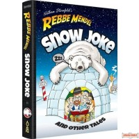 Rebbe Mendel #11, Snow Joke & Other Tales
