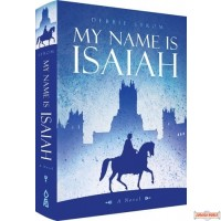 My Name is Isaiah, A Novel